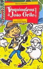 TRAQUINAGENS DE JOAO GRILO EM CORDEL