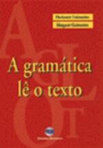 A Gramática Lê o Texto. (ilustrações: Dalcio Silas Machado)