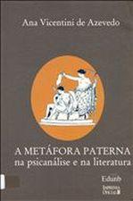 A Metáfora Paterna na Psicanálise e na Literatura