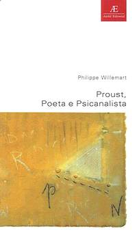 Proust Poeta e Psicanalista