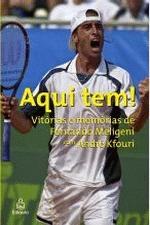 Aqui Tem! - Vitorias e Memorias de Fernando Meligeni com Andre Kfouri