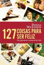 127 Coisas para Ser Feliz