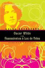 Oscar Wilde e os Assassinatos a Luz de Velas