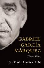 Gabriel Garcia Marquez- uma Vida