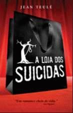 A Loja Dos Suicidas