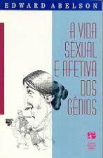 Vida Sexual E Afetiva Dos Genios, A