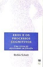 Eros E Os Processos Cognitivos