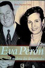 Eva Perón - a Madona dos Descamisados