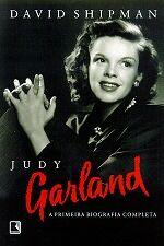 Judy Garland - a Primeira Biografia Completa