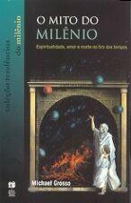 O Mito do Milênio