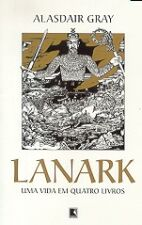 Lanark - Uma Vida Em Quatro Livros