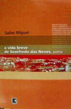 A Vida Breve De Sezefredo Das Neves Poeta