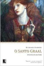 O Santo Graal: a história de uma lenda