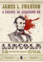A Caçada ao Assassino de Lincoln