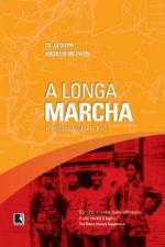 A Longa Marcha - Origens da China de Mao
