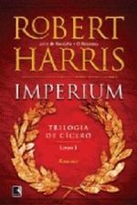 Imperium Trilogia de Cícero Livro 1 Romance
