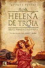 Helena de Trôia, Deusa Princesa e Rostituta
