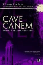 Cave Canem - Públio Aurélio - Um Investigador na Roma Antiga Vol. 1