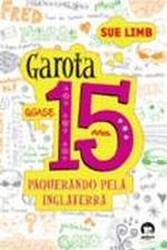 GAROTA, 15 ANOS - PAQUERANDO PELA INGLATERRA