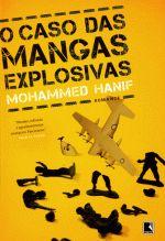 O Caso Das Mangas Explosivas