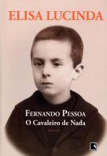 FERNANDO PESSOA - O CAVALEIRO DE NADA