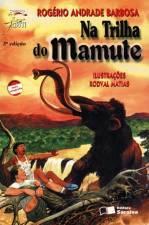 Na Trilha do Mamute