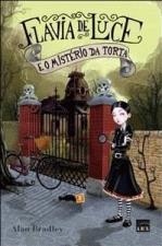 Flavia de Luce e o Mistério da Torta