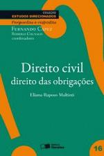 Direito Civil: Direito das Obrigações - Vol. 16 - Coleção Estudos Direcionados