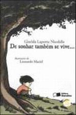 De Sonhar Tambem Se Vive ...