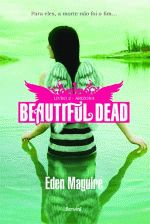 Beautiful Dead: Arizona (livro 2)