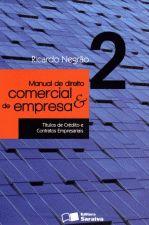 Manual de Direito Comercial e de Empresa - Vol. 2
