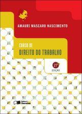 CURSO DE DIREITO DO TRABALHO - 27 EDICAO