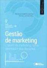Gestão de Marketing O Plano de Marketing Como Orientador das Decisões Coleção Gestão Empresarial