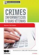 Crimes Informáticos e Suas Vítimas Coleção Saberes Monográficos