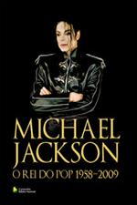 MICHAEL JACKSON O REI DO POP 1958 - 2009