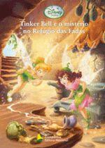 Tinker Bell e o Mistério no Refúgio das Fadas - Disney Fadas