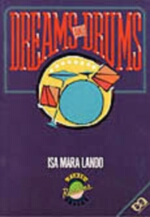 Dreams and Drums