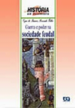 Guerra E Poder Na Sociedade Feudal