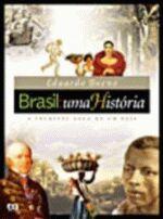 Brasil Uma Historia - A Incrivel Saga De Um Pais - Com Suplemento De Atividades