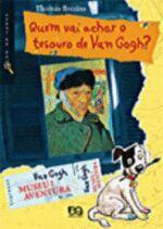 Quem Vai Achar o Tesouro de Van Gogh