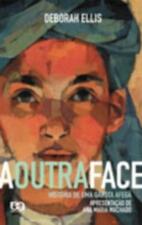 A Outra Face - Historia de um Garota Afega