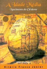 A Idade Media Nascimento do Ocidente