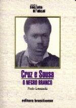 Cruz e Sousa - o Negro Branco