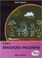 QUE E EDUCACAO INCLUSIVA, O