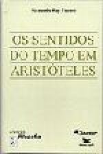 Os Sentidos do Tempo em Aristóteles