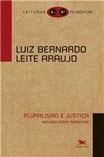 Pluralismo e Justiça - Estudos Sobre Habermas