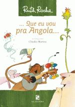 ...Que Eu Vou pra Angola...