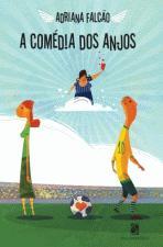 Comedia Dos Anjos, A