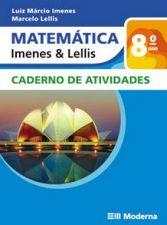 Matematica Imenes e Lellis 9 Ano Caderno de Atividades