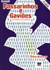 Passarinhos e Gavioes - Ed. 3